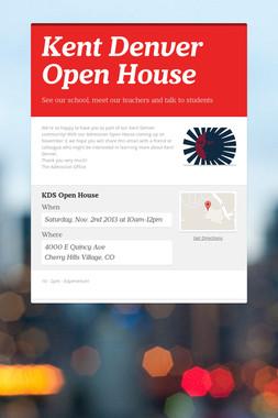 Kent Denver Open House