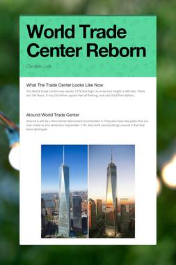 World Trade Center Reborn