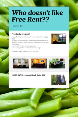 Who doesn't like Free Rent??