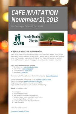 CAFE INVITATION November 21, 2013