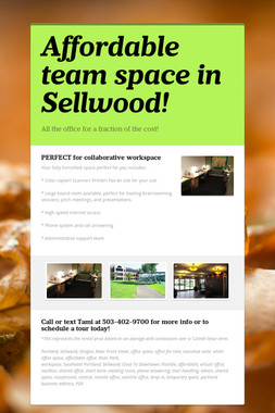 Affordable team space in Sellwood!