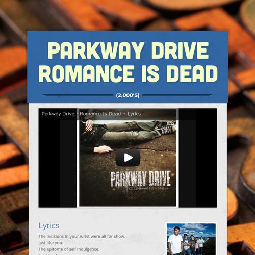 Parkway Drive  Romance is Dead