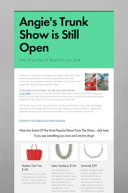 Angie's Trunk Show is Still Open