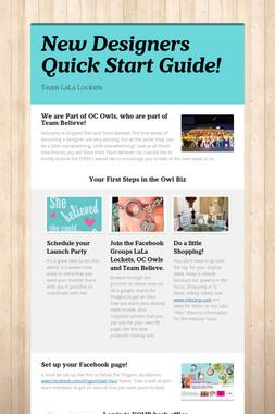 New Designers Quick Start Guide!