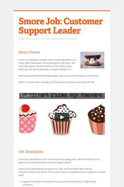Smore Job: Customer Support Leader