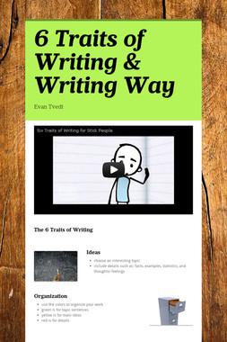 6 Traits of Writing & Writing Way