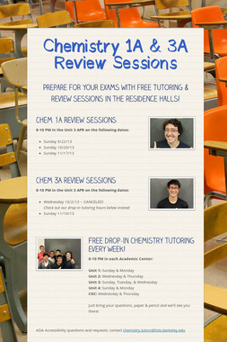 Chemistry 1A & 3A Review Sessions