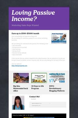 Loving Passive Income?