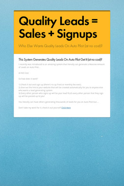 Quality Leads = Sales + Signups