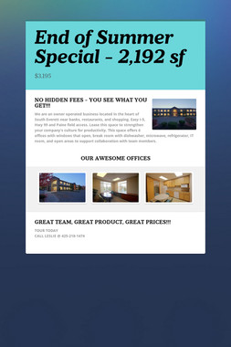 End of Summer Special - 2,192 sf