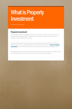 What is Property Investment