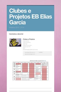 Clubes e Projetos EB Elias Garcia