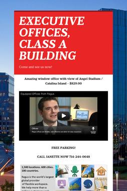 EXECUTIVE OFFICES, CLASS A BUILDING