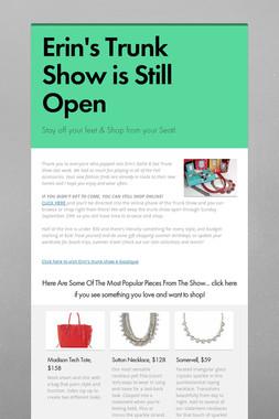 Erin's Trunk Show is Still Open