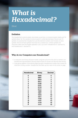 What is Hexadecimal?
