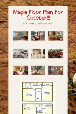 Maple Floor Plan For October!!!