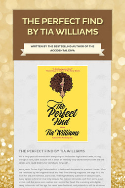 The Perfect Find by Tia Williams