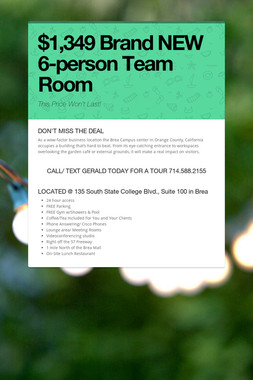 $1,349 Brand NEW 6-person Team Room