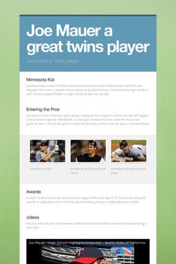 Joe Mauer a great twins player