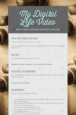 My Digital Life Video