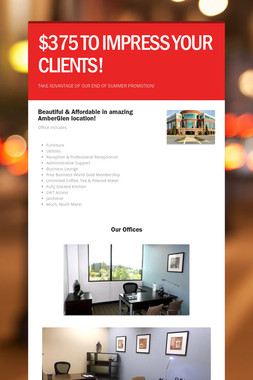 $375 TO IMPRESS YOUR CLIENTS!