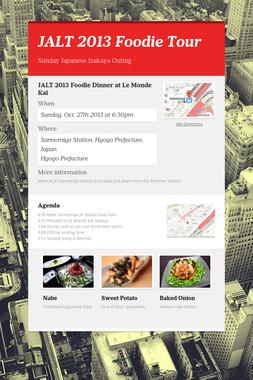 JALT 2013 Foodie Tour