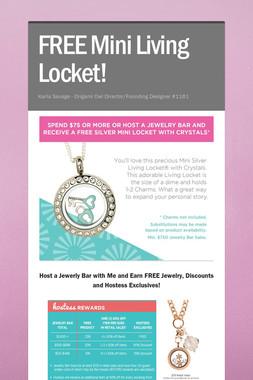 FREE Mini Living Locket!