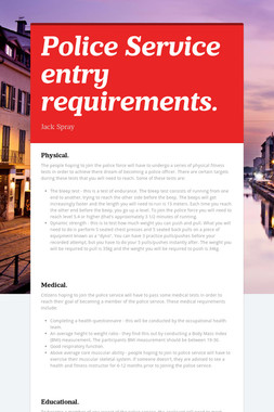 Police Service entry requirements.
