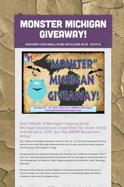 Monster Michigan Giveaway!