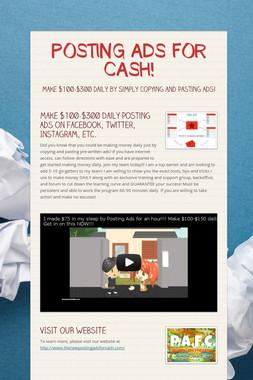 POSTING ADS FOR CASH!