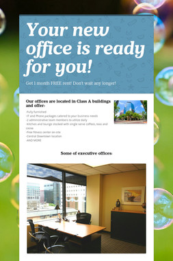 Your new office is ready for you!