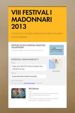 VIII FESTIVAL I MADONNARI 2013