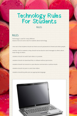 Technology Rules For Students