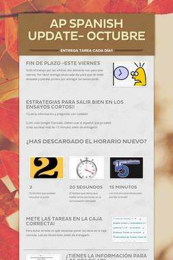 AP Spanish Update- Octubre