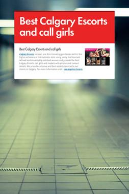 Best Calgary Escorts and call girls