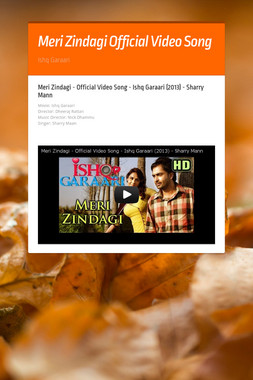 Meri Zindagi Official Video Song