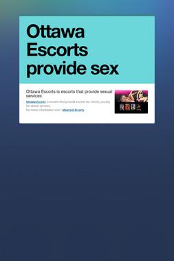 Ottawa Escorts provide sex