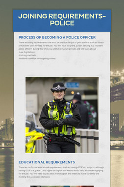 Joining requirements- Police