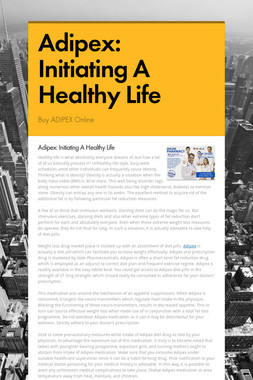Adipex: Initiating A Healthy Life
