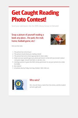 Get Caught Reading Photo Contest!