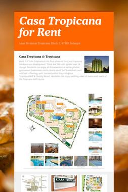 Casa Tropicana for Rent