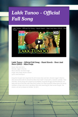 Lakk Tunoo - Official Full Song