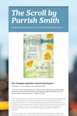 The Scroll by Parrish Smith