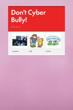 Don't Cyber Bully!