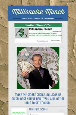 Millionaire Munch