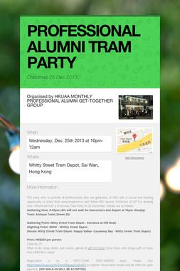 PROFESSIONAL ALUMNI TRAM PARTY