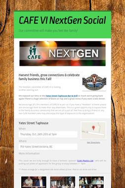CAFE VI NextGen Social