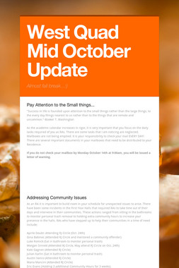 West Quad Mid October Update
