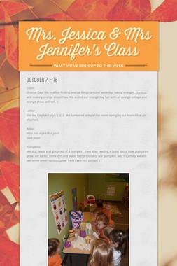 Mrs. Jessica & Mrs Jennifer's Class