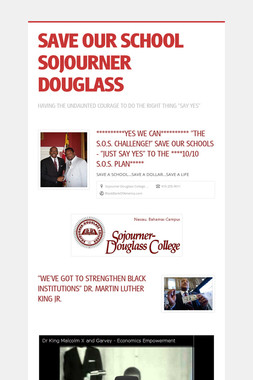 SAVE OUR SCHOOL SOJOURNER DOUGLASS
